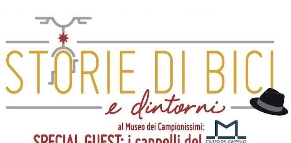 Storie di Bici al Museo dei Campionissimo. Special Guest I cappelli
